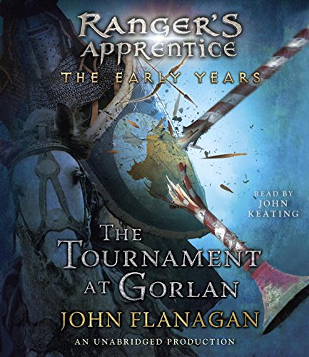 The Tournament at Gorlan (Compact Disc): John A. Flanagan