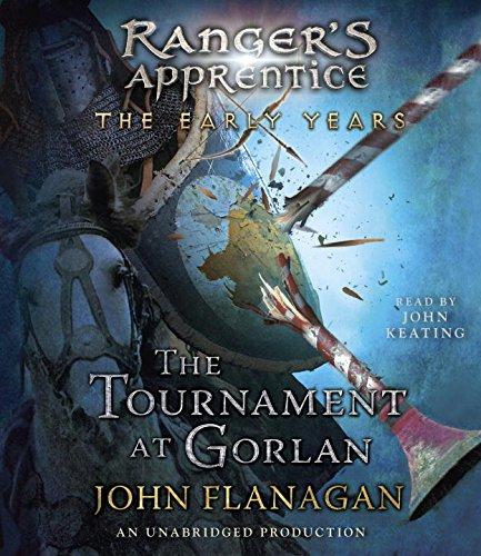 The Tournament at Gorlan Format: AudioCD: FLANAGAN, JOHN A.