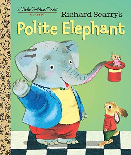 Richard Scarry's Polite Elephant (Little Golden Book): Richard Scarry