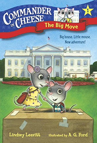 9781101931134: Commander in Cheese #1: The Big Move