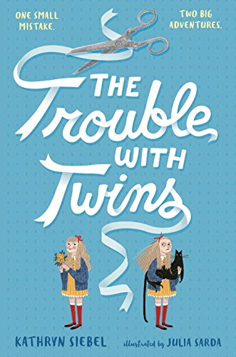 9781101932742: The Trouble with Twins