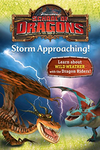 9781101933435: School of Dragons #3: Storm Approaching! (DreamWorks Dragons)