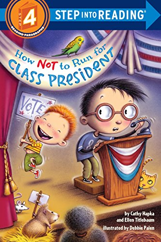 9781101933626: How Not to Run for Class President (Step into Reading)