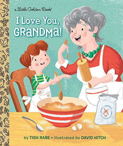 9781101934555: I Love You, Grandma! (Little Golden Book)