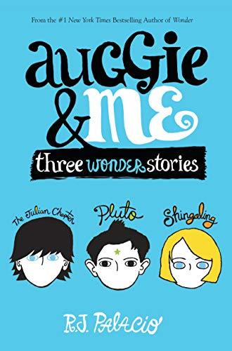 9781101934852: Auggie & Me: Three Wonder Stories