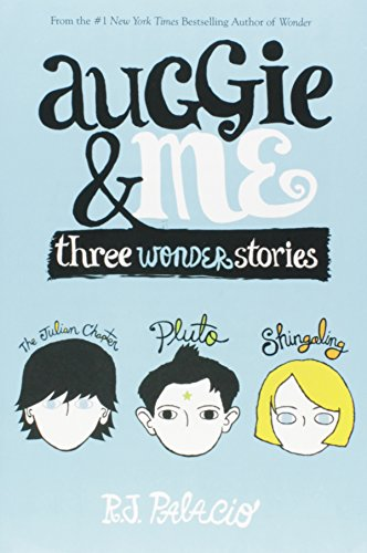 9781101935774: Auggie and Me: Three Wonder Stories