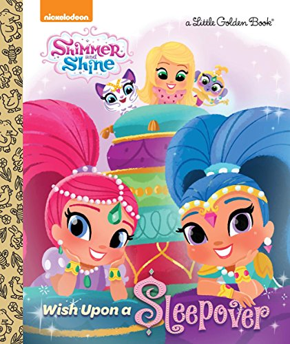 Wish Upon a Sleepover (Shimmer and Shine): Tillworth, Mary