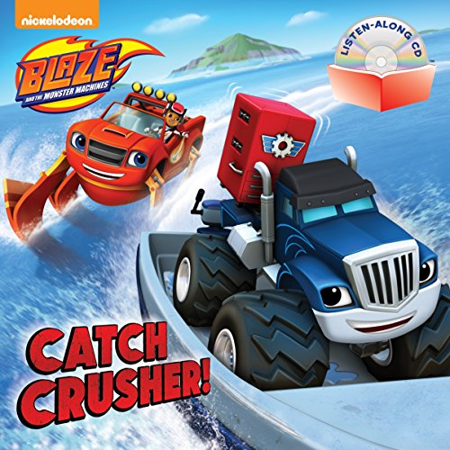 9781101936832: Catch Crusher! (Blaze and the Monster Machines)