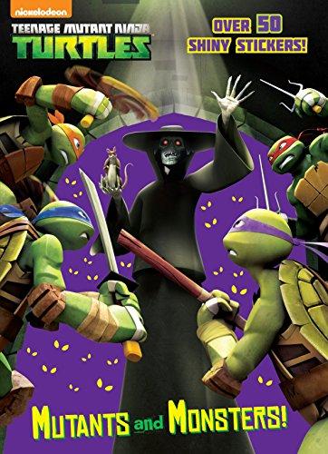 Mutants and Monsters! (Teenage Mutant Ninja Turtles) (Paperback)