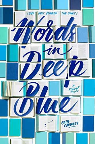 Words in Deep Blue: Cath Crowley