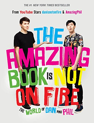 9781101939840: The Amazing Book Is Not on Fire: The World of Dan and Phil
