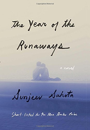 The Year of the Runaways (Signed First Edition): Sunjeev Sahota