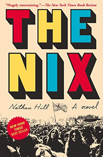THE NIX (Signed First Edition; First Printing): Hill, Nathan