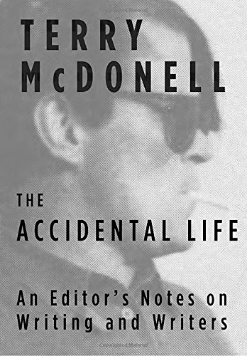 9781101946718: The Accidental Life. An Editor'S Notes
