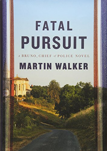 9781101946787: Fatal Pursuit (Bruno, Chief of Police)