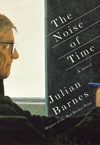 The Noise of Time (Signed First Edition): Julian Barnes