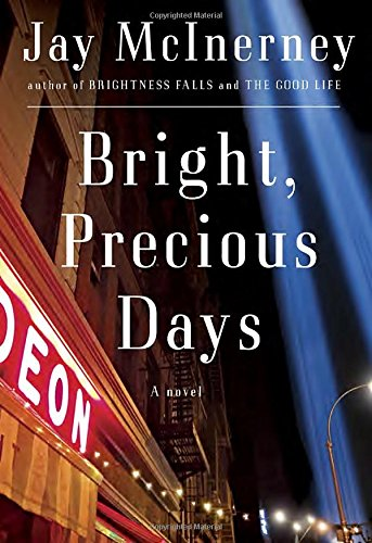 Bright, Precious Days: A novel: McInerney, Jay