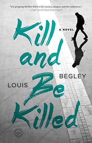 9781101964828: Kill and Be Killed: A Novel