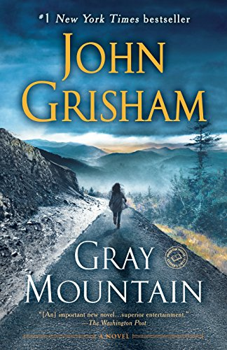 9781101964873: Gray Mountain: A Novel