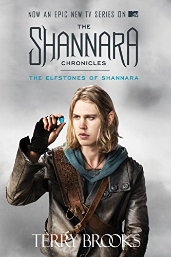The Elfstones of Shannara (the Shannara Chronicles Book One) (TV Tie-In Edition) (Sword of Shannara...