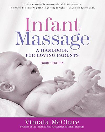 9781101965948: Infant Massage (Fourth Edition): A Handbook for Loving Parents