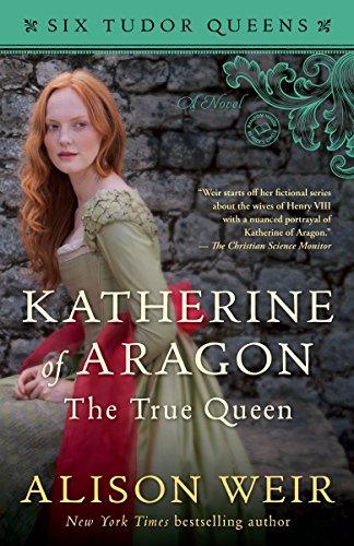 9781101966501: KATHERINE OF ARAGON THE TRUE Q (Six Tudor Queens)