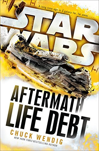 9781101966938: Life Debt: Aftermath (Star Wars) (Star Wars: The Aftermath Trilogy)