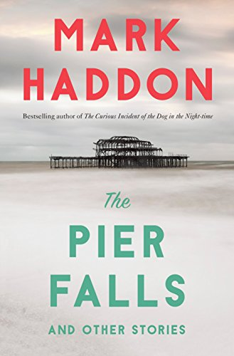 9781101970133: The Pier Falls: And Other Stories (Vintage Contemporaries)