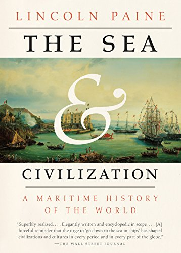 9781101970355: The Sea and Civilization: A Maritime History of the World