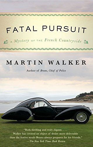 9781101970751: Fatal Pursuit: A Mystery of the French Countryside (Bruno, Chief of Police)