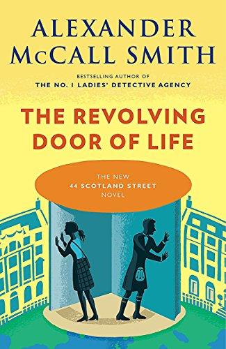 9781101971918: The Revolving Door of Life (44 Scotland Street Series)