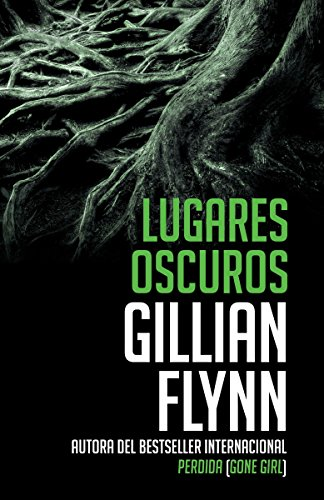 9781101972489: Lugares Oscuros: (spanish-Language Edition of Dark Places) (Vintage Espanol)