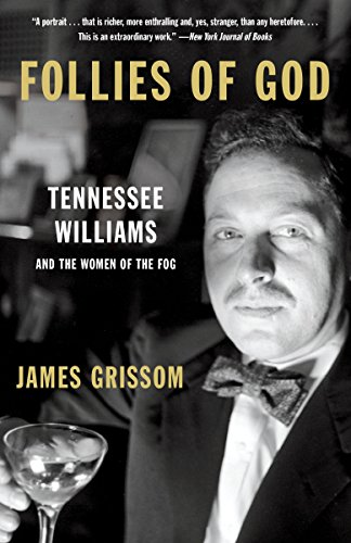 9781101972779: Follies of God: Tennessee Williams and the Women of the Fog