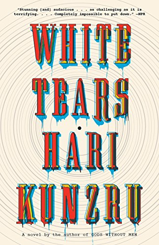 9781101973219: White Tears (Vintage Contemporaries)