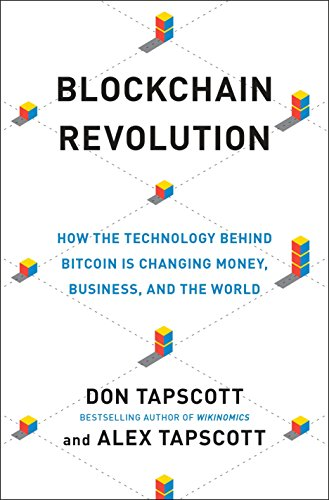 9781101980132: Blockchain Revolution: How the Technology Behind Bitcoin Is Changing Money, Business, and the World