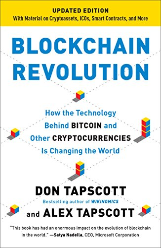 9781101980149: Blockchain Revolution: How the Technology Behind Bitcoin and Other Cryptocurrencies Is Changing the World