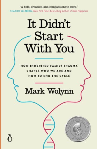 9781101980385: It Didn't Start with You: How Inherited Family Trauma Shapes Who We Are and How to End the Cycle