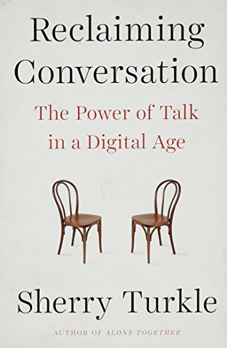 9781101980460: Reclaiming Conversation: The Power of Talk in a Digital Age