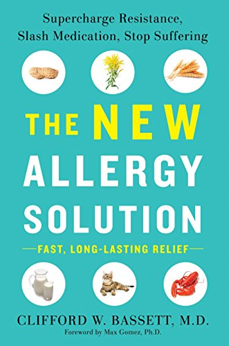 9781101980583: The New Allergy Solution: Supercharge Resistance, Slash Medication, Stop Suffering