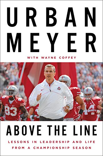 9781101980705: Above the Line: Lessons in Leadership and Life from a Championship Season