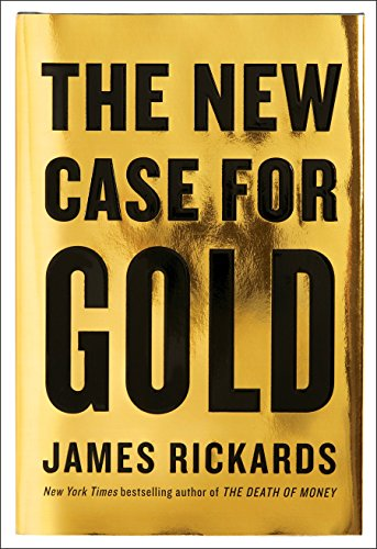 9781101980767: The New Case for Gold