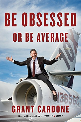 9781101981054: Be Obsessed or Be Average