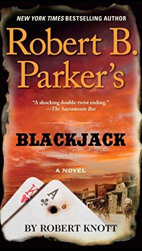 9781101982525: Robert B. Parker's Blackjack (A Cole and Hitch Novel)