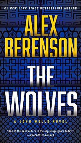 9781101982761: The Wolves (A John Wells Novel)