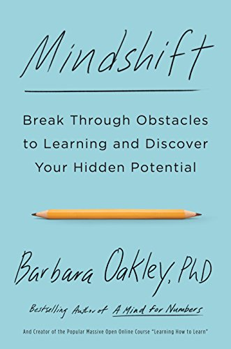 9781101982853: Mindshift: Break Through Obstacles to Learning and Discover Your Hidden Potential