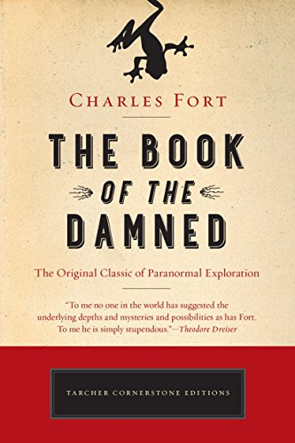 9781101983249: The Book of the Damned: The Original Classic of Paranormal Exploration (Cornerstone Editions)