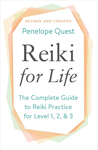 9781101983263: Reiki for Life (Updated Edition): The Complete Guide to Reiki Practice for Levels 1, 2 & 3
