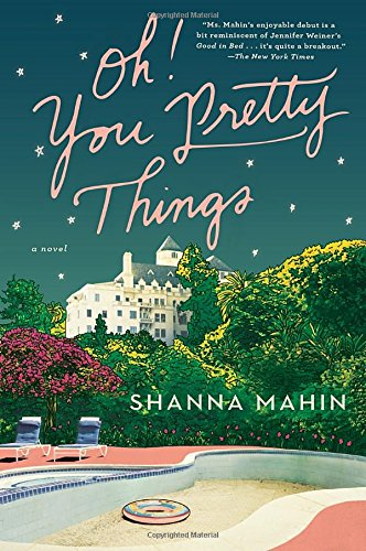 9781101983997: Oh! You Pretty Things: A Novel
