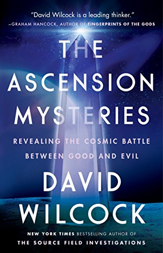 9781101984093: The Ascension Mysteries: Revealing the Cosmic Battle Between Good and Evil