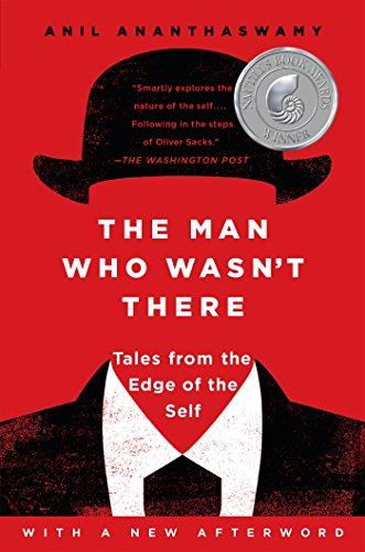 9781101984321: The Man Who Wasn't There: Tales from the Edge of the Self